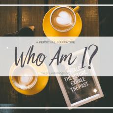 Who Am I: A Narrative